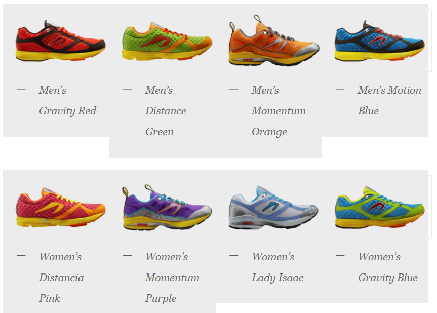 Newton made its name in the running industry during the minimalist fad. Their shoes are designed to force forefoot striking. Newton sells in Canada primarily through its online retail shop.